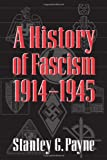 A History of Fascism, 1914–1945 1st Edition
