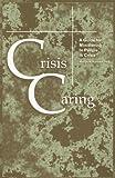 Crisis Caring, Roslyn A. Karaban, 0893906123