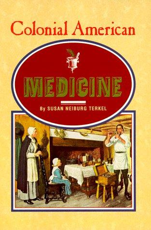 Colonial American Medicine (Venture Book)