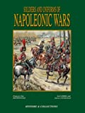 Soldiers and Uniforms of the Napleonic Wars