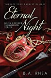 Eternal Night: Book 1 of Her Submission Series