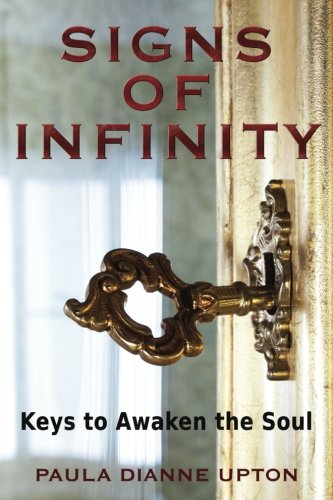 Signs of Infinity: Keys to Awaken the Soul