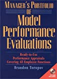 Manager's Portfolio of Model Performance Evaluations: Ready-to-Use Performance Appraisals Covering All Employee Functions (Book & CD-ROM)