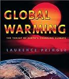 Global Warming, Laurence Pringle, 1587172283