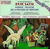 The Complete Ballets of Erik Satie