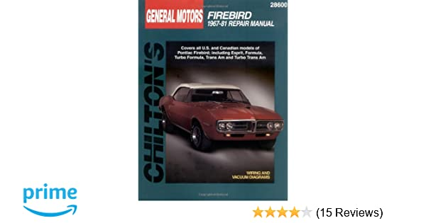 General motors firebird 1967 81 chilton total car care series general motors firebird 1967 81 chilton total car care series manuals chilton 9780801990656 amazon books fandeluxe Images