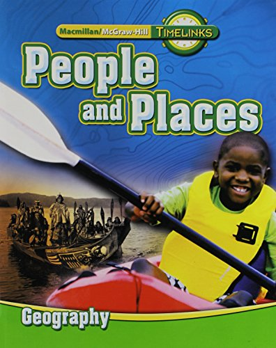 TimeLinks: Second Grade, People and Places-Unit 2 Geography Student Edition (OLDER ELEMENTARY SOCIAL STUDIES)