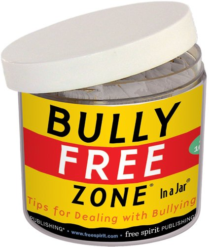 Bully Free Zone® In a Jar®: Tips for Dealing with Bullying