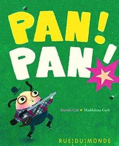 """Afficher """"Pan! Pan!"""""""