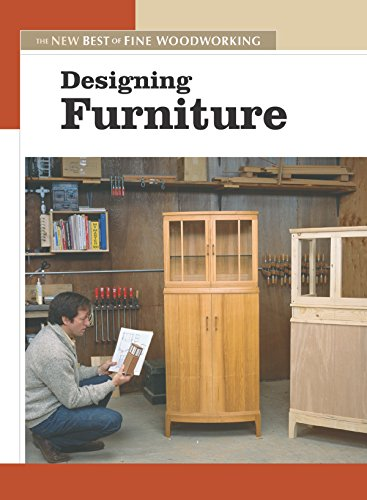 Designing Furniture: The New Best of Fine Woodworking