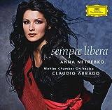 Music : Anna Netrebko: Sempre Libera