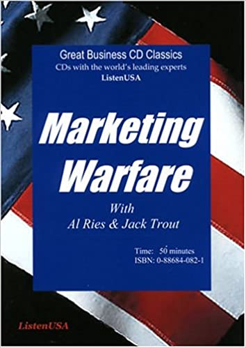 314dd79aecfe Marketing Warfare  How to Use Military Principles to Develop Marketing  Strategies  Al Ries