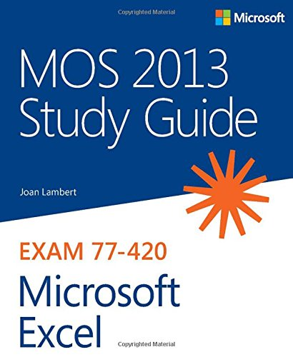 mos-2013-study-guide-for-microsoft-excel-mos-study-guide