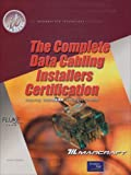 Complete Data Cabling Installers Certification, Wright, Brent L. and Marcraft Corporation Staff, 0130980455