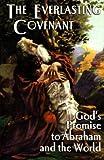 The Everlasting Covenant, E. J. Waggoner, 0974315257