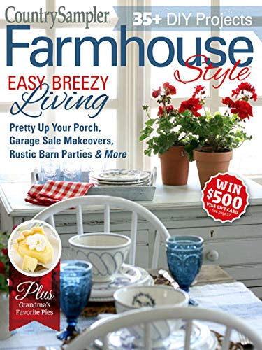 (Country Sampler Farmhouse Style Magazine Summer 2019)
