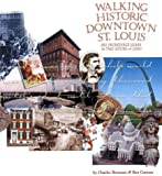 Walking Historic Downtown St. Louis, Charles Brennan and Ben Cannon, 1891442112