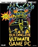 Building the Ultimate Game Machine, Lloyd A. Case, 0789722046
