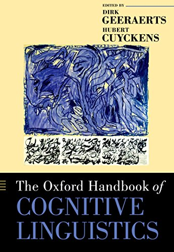 The Oxford Handbook of Cognitive Linguistics (Oxford Handbooks) Pdf