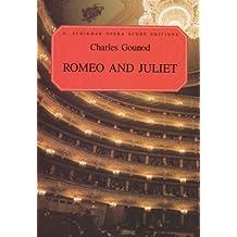 Romeo And Juliet  (Opera Score, French and English) (Vocal Score, French and English)