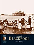 Blackpool: Photographic Memories