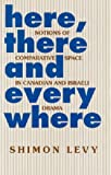 Here, There and Everywhere, Shimon Levy, 1898723168