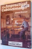 img - for The Impractical Cabinetmaker book / textbook / text book