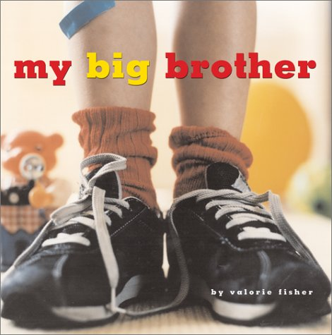 Image result for My Big Brother by Valorie Fisher