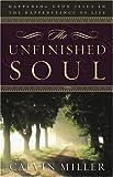 Unfinished Soul, Calvin Miller, 0805431837