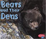 Bears and Their Dens, Linda Tagliaferro, 0736823816
