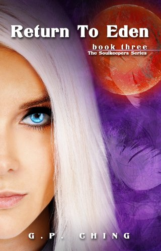 Amazon return to eden the soulkeepers series book 3 ebook return to eden the soulkeepers series book 3 by ching g p fandeluxe Images