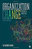 Organization Change: Theory and Practice, 5th Edition Front Cover
