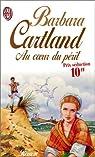 Au coeur du péril par Cartland