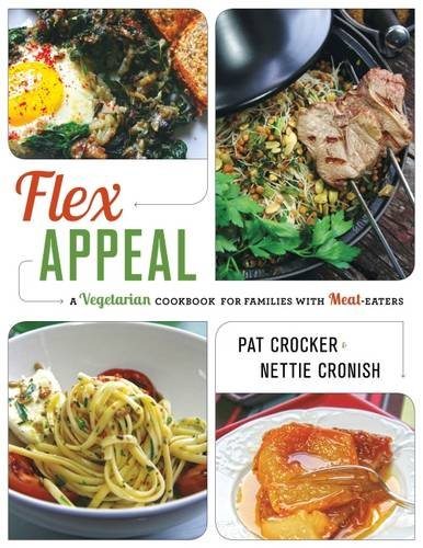 Flex Appeal: A Vegetarian Cookbook for Families with ()