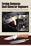 img - for Forging Damascus Steel Knives for Beginners book / textbook / text book
