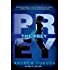 The Prey (The Hunt Trilogy Book 2)
