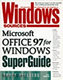 Windows Sources Microsoft Office 97 for Windows SuperGuide, Bruce Hallberg, 1562765035