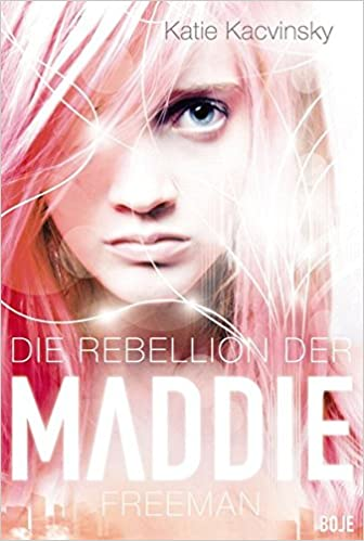 https://www.amazon.de/Die-Rebellion-Maddie-Freeman-Boje/dp/3414823004/ref=tmm_hrd_swatch_0?_encoding=UTF8&qid=1514584206&sr=1-1