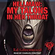 Hellmaw: My Talons in Her Throat: Hellmaw, Book 13 | Ed Greenwood