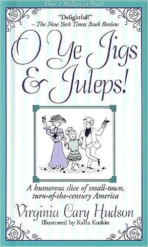O Ye Jigs and Juleps!: Virginia Cary Hudson, Inspirational