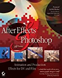 After Effects and Photoshop ., Jeff Foster, 0782143172