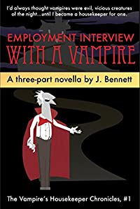 Employment Interview With A Vampire: A Three Part Funny Vampire Novella by J Bennett ebook deal