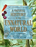 A Natural History of the Unnatural World, Joel Levy and Cryptozoological Society of London Staff, 0312207034