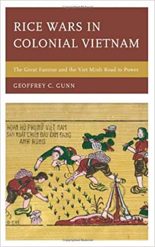 Book Rice Wars in Colonial Vietnam: The Great Famine and the Viet Minh Road to Power (Asia/Pacific/Perspectives)