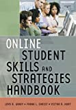 Online Student Skills and Strategies Handbook, Loyd R. Ganey and Frank L. Christ, 0321316843
