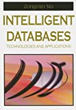 Intelligent Databases, Zongmin Ma, 1599041200