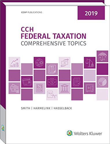 CCH Federal Taxation 2019: Comprehensive Topics -  Hardcover