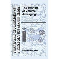 The Method of Volume Averaging