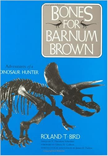 Cover for Bones for Barnum Brown by Roland T. Bird shows a triceratops skeleton against a royal blue background.