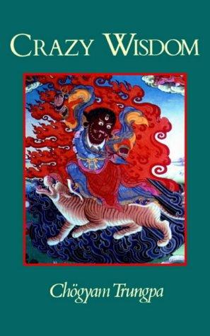 Crazy Wisdom (Dharma Ocean Series)